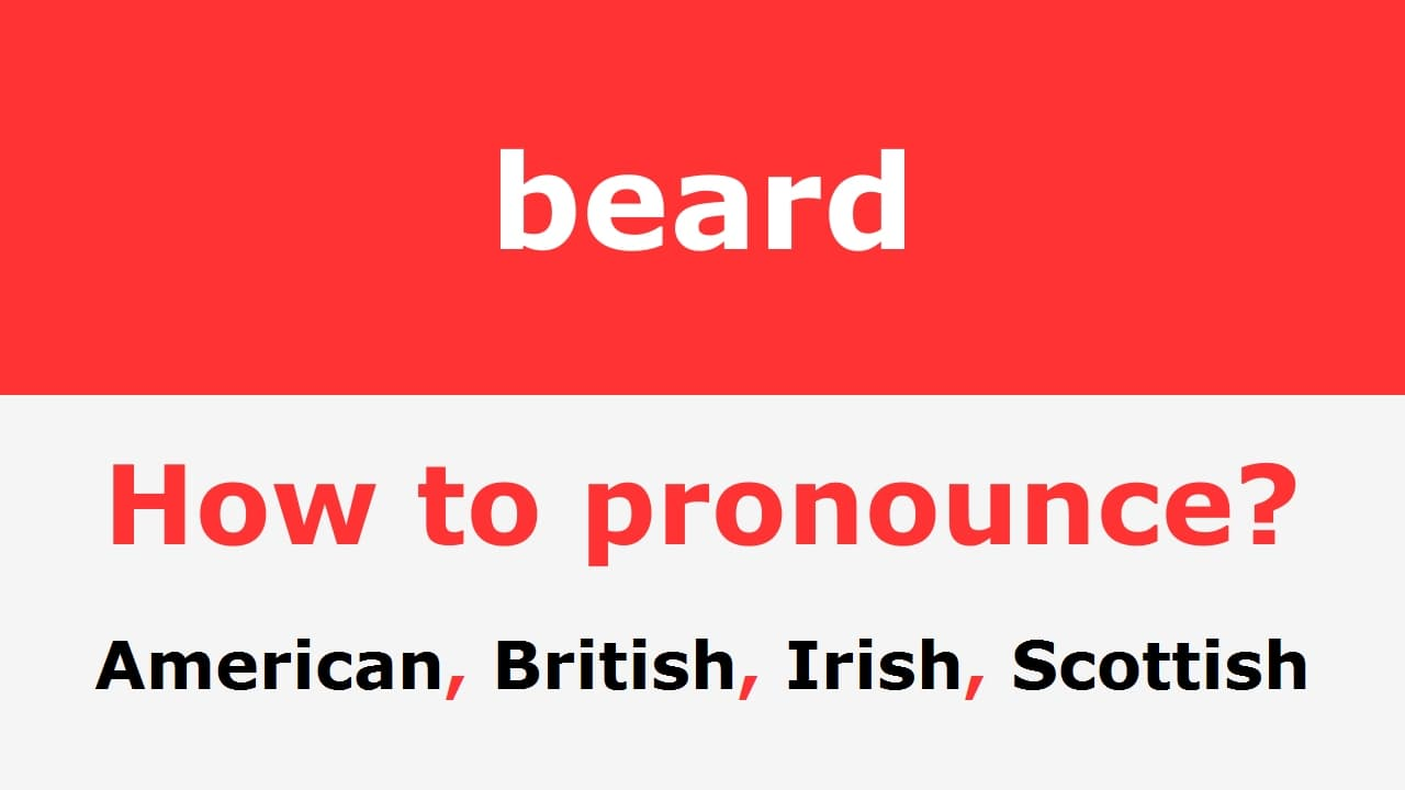 beard pronunciation photo - 1